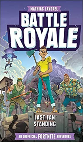 Amazon Fr Battle Royale An Unofficial Fortnite Adventure