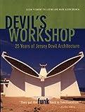 Devil's Workshop, Susan Piedmont-Palladino and Mark A. Branch, 1568981139