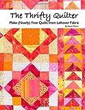 The Thrifty Quilter, Anne Weins, 0982688105