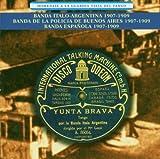 Homenaje a La Guardia Vieja by Banda Italo-Argentino (2004-11-16)