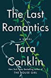 Book cover from The Last Romantics: A Novel by Tara Conklin