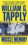 Muscle Memory, William G. Tapply, 0312988214