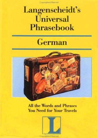 Langenscheidt's Universal Phrasebook German (Langenscheidt Travel Dictionaries) (German Edition)