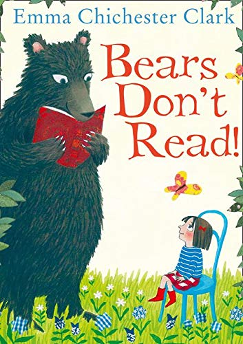 Bears Don't Read!: Amazon.co.uk: Chichester Clark, Emma, Chichester Clark,  Emma: Books