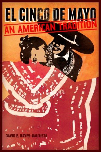 El Cinco de Mayo: An American - El Ca Central
