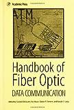 img - for Handbook of Fiber Optic Data Communication book / textbook / text book
