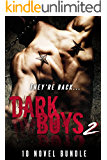 Dark Boys 2 (10 Novel Bundle) (Bad Boy Romance, Dark Romance, Billionaire Romance)