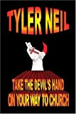 Take The Devil's hand On Your Way To Church