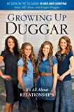 In a rare look inside America's favorite mega-sized family, the four eldest girls talk about their faith, their dreams for the future, and what it's like growing up a Duggar.It's All About Relationships!In this delightful and very personal bo...