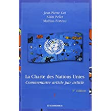 Charte des Nations Unies: Commentaire Article Par Article (2vols.