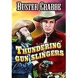 Thundering Gun Slingers
