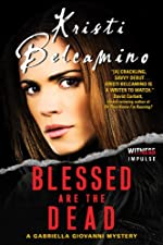 Blessed are the Dead: A Gabriella Giovanni Mystery (Gabriella Giovanni Mysteries Book 1)
