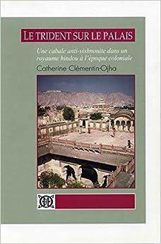 Book le trident sur le palais, une cabale anti-vishnouite dans un royaume hindou à l'époque coloniale