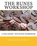 img - for The Runes Workshop: A You know.TM Intuition Workbook book / textbook / text book