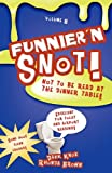 Funnier'n Snot Eight, Dahk Knox and Rhonda Brown, 1582752273