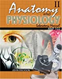 Anatomy and Physiology II : Anp 102, Erickson, John L., 0757526969