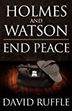 Holmes and Watson End Peace, David Ruffle, 1780921861