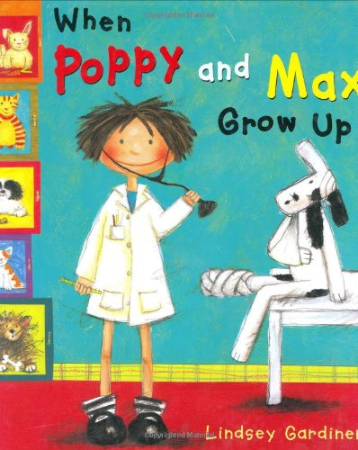 Download When Poppy and Max Grow Up ebook