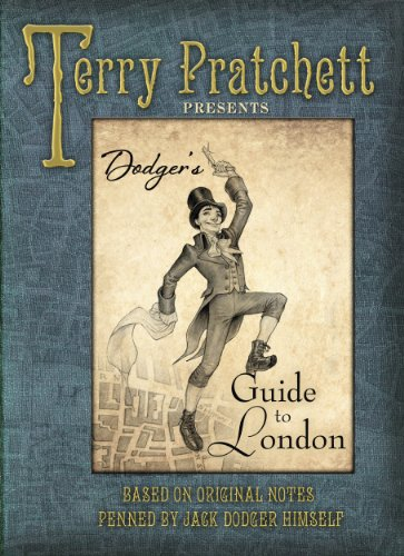 Dodger's Guide to London: Based on Original Notes Penned by Jack Dodger Himself (E London Terry)