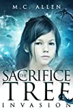 The Sacrifice Tree: Invasion