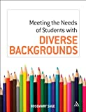 Meeting the Needs of Students with Diverse Backgrounds, , 1855394685