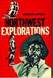 img - for Northwest Explorations book / textbook / text book