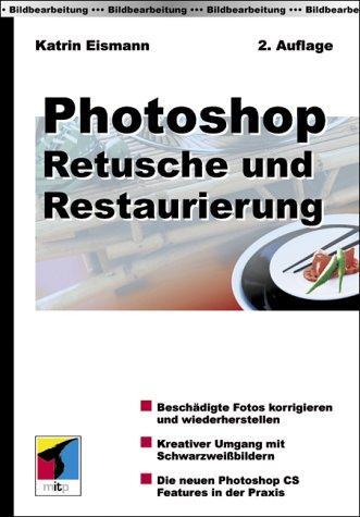Photoshop - Retusche und Restauration