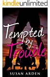 Tempted by Trouble (Bad Boys Book 1)