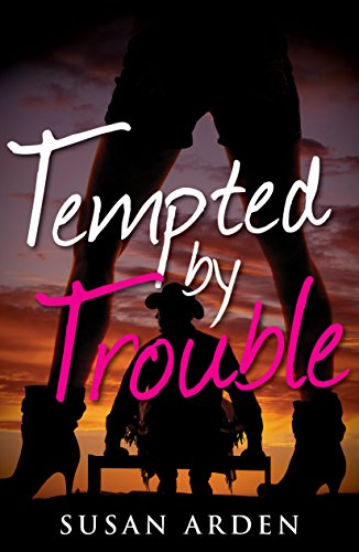 Book: Tempted by Trouble (Bad Boys Book 1) by Susan Arden