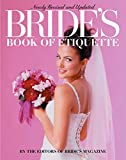Bride's Book of Etiquette: Revised and Updated