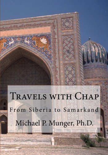 Travels with Chap: From Siberia to Samarkand