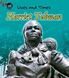 Harriet Tubman (Lives And Times)