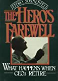 The Hero's Farewell, Jeffrey Sonnenfeld, 0195050916