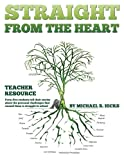 Straight from the Heart Binder: Teacher Resource: Student Stories with writing prompts.