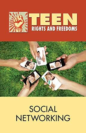 Amazon.com: Social Networking (Teen Rights and Freedoms ...