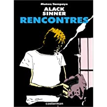 ALACK SINNER T07 : RENCONTRES (NB)