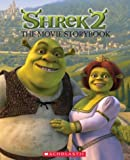 Shrek 2: The Movie Storybook