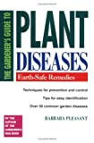The Gardener's Guide to Plant Diseases, Barbara Pleasant, 0882662740