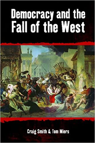 Democracy and the Fall of the West (Societas)