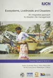 img - for Ecosystems, Livelihoods, and Disasters: An Integrated Approach to Disaster Risk Management (Ecosystem Management) book / textbook / text book