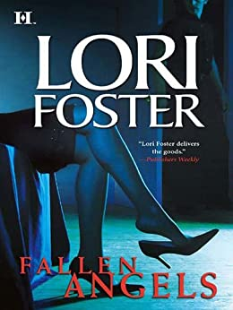 Fallen Angels: Beguiled\Wanton\Uncovered by [Foster, Lori]