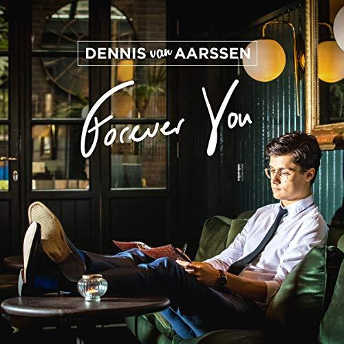 Aarssen, Dennis Van - Forever You - Amazon.com Music