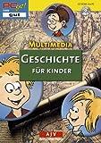 Multimedia Geschichte für Kinder