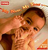 My Nose, My Toes!, Playskool Staff, 0525454721