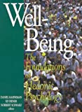 Well-Being : The Foundations of Hedonic Psychology, Kahneman, Daniel, 0871544245