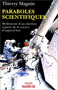 Paraboles scientifiques par Thierry Magnin