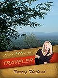 Laura McKenzie's Traveler - Touring Thailand
