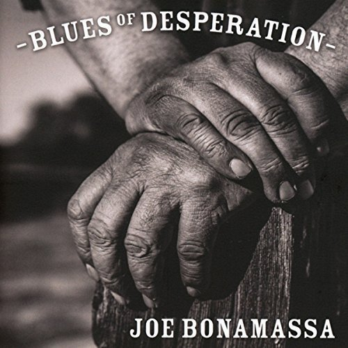 (Blues Of Desperation: Deluxe)