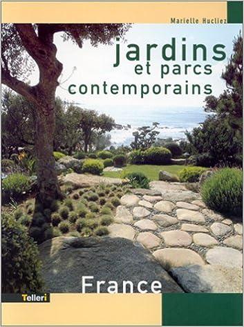 Amazon.fr - Parcs et jardins contemporains en France - M ...