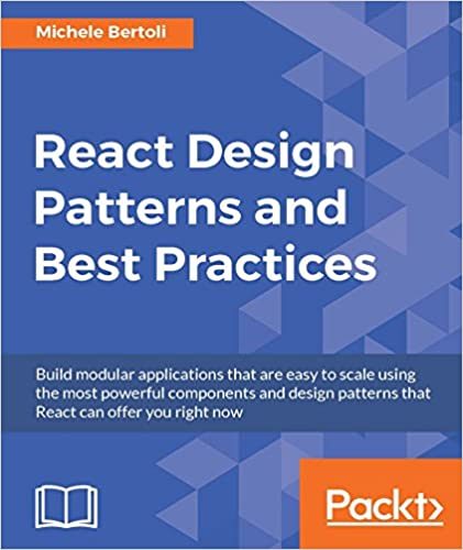 Amazon react design patterns and best practices build easy to react design patterns and best practices build easy to scale modular applications using the most powerful components and design patterns 1st edition fandeluxe Choice Image